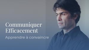 """Séminaire """"Communiquer efficacement"""" Aurélien Daudet"""