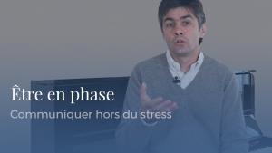 """Séminaire """"Être en phase"""" - Aurélien Daudet - Intelligence émotionnelle"""